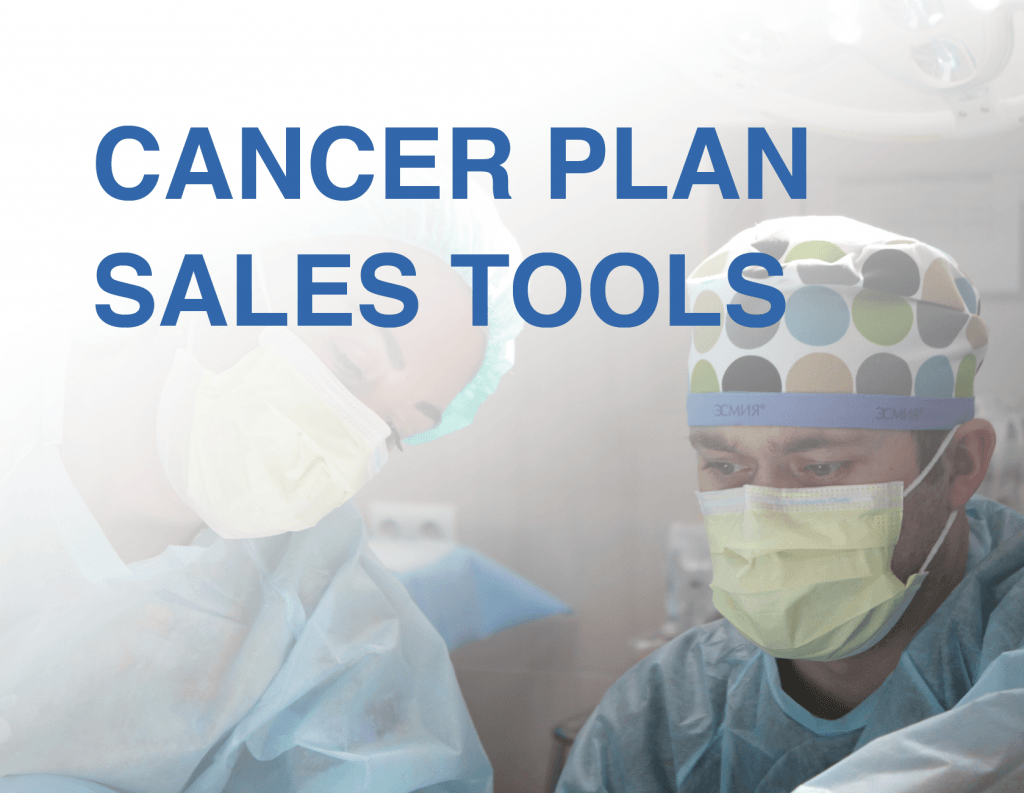 cancer plan sales tools for agents from senior marketing specialists medicare FMO